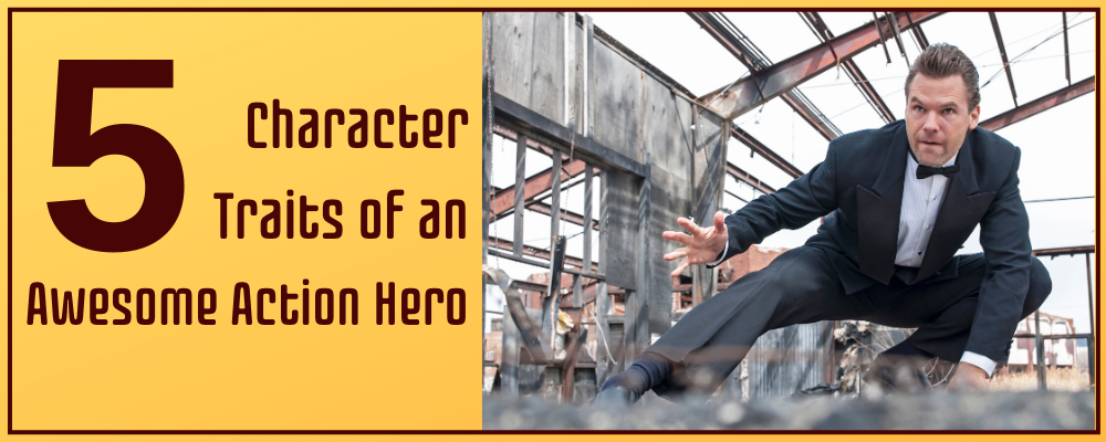5 Characters Traits of An Awesome Action Hero 2