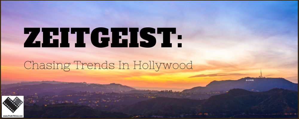 Zeitgeist. Chasing Trends in Hollywood